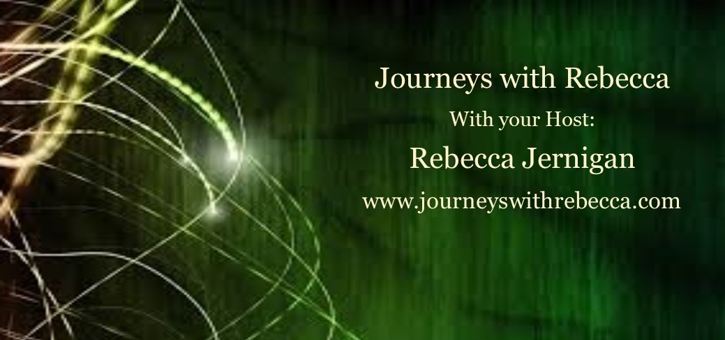 Radio Interview with Rebecca Jernigan @ journeyswithrebecca.com