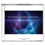 CD - The Practice: Accessing The Divine